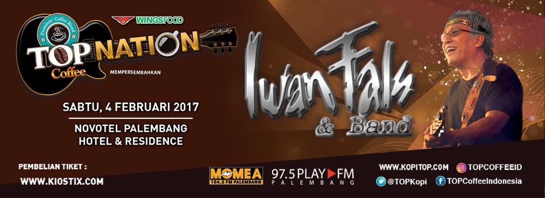 Top Nation Konser Iwan Fals  & Band di Palembang
